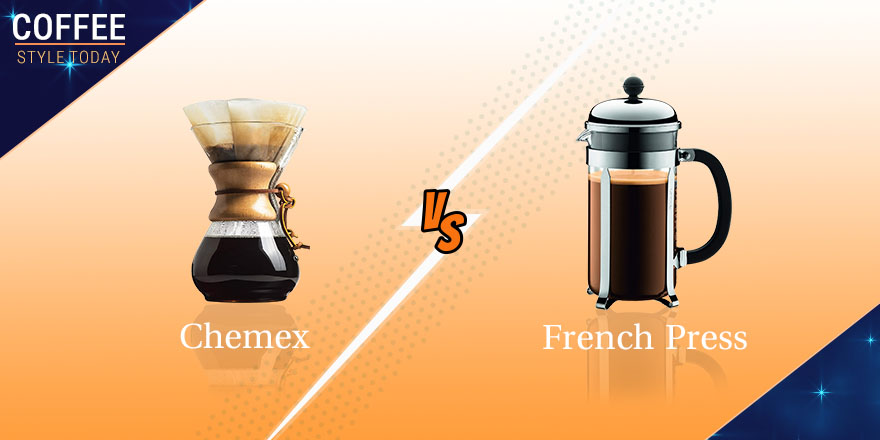 Chemex vs French Press – The Most Preferable Manual Brewing Method For You